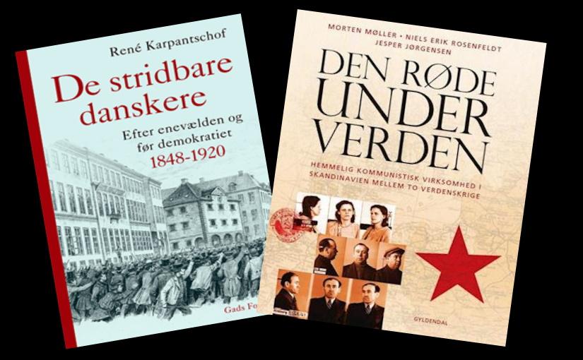 """""""De stridbare danskere"""" og """"Den røde underverden"""""""
